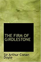 Cover of the book The Firm of Girdlestone by Arthur Conan Doyle