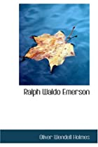 Cover of the book Ralph Waldo Emerson by Oliver Wendell Holmes