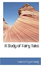 Another cover of the book A Study of Fairy Tales by Laura F. Kready