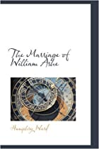 Cover of the book The marriage of William Ashe by Humphry Ward