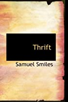 Cover of the book Thrift by Samuel Smiles
