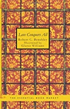 Cover of the book Love Conquers All by Robert Benchley