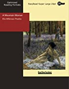 Cover of the book A Mountain Woman by Elia W. Peattie