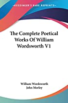 Cover of the book The complete poetical works of William Wordsworth by William Wordsworth