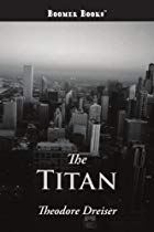 Another cover of the book The Titan by Theodore Dreiser