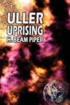 Cover of the book Uller Uprising by H. Beam Piper
