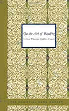 Cover of the book On The Art of Reading by Arthur Thomas Quiller-Couch
