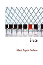 Cover of the book Bruce by Albert Payson Terhune