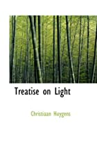 Another cover of the book Treatise on Light by Christiaan Huygens