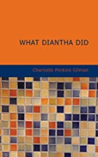 Another cover of the book What Diantha Did by Charlotte Perkins Gilman