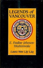 Another cover of the book Legends of Vancouver by E. Pauline Johnson