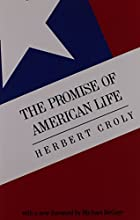 Cover of the book The Promise of American Life by Herbert David Croly