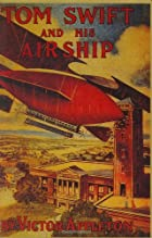 Another cover of the book Tom Swift and His Airship by Victor Appleton