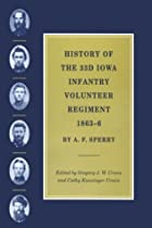 Cover of the book History of the 33d Iowa Infantry Volunteer Regiment, 1863-6 by A. F. (Andrew F.) Sperry