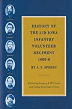Another cover of the book History of the 33d Iowa Infantry Volunteer Regiment, 1863-6 by A. F. (Andrew F.) Sperry
