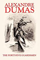 Cover of the book The Forty-Five Guardsmen by Alexandre Dumas père
