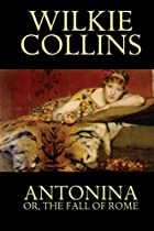 Another cover of the book Antonina by Wilkie Collins