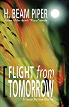 Cover of the book Flight From Tomorrow by H. Beam Piper