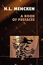 Cover of the book A book of prefaces by H. L. (Henry Louis) Mencken