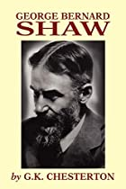 Cover of the book George Bernard Shaw by G. K. (Gilbert Keith) Chesterton