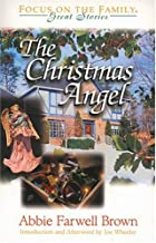 Cover of the book The Christmas Angel by Abbie Farwell Brown