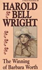 Cover of the book The Winning of Barbara Worth by Harold Bell Wright