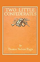 Another cover of the book Two little confederates by Thomas Nelson Page