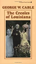 Cover of the book The Creoles of Louisiana by George Washington Cable
