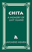 Another cover of the book Chita: a Memory of Last Island by Lafcadio Hearn