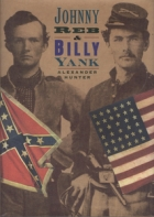 Cover of the book Johnny Reb and Billy Yank by Alexander Hunter