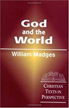 Cover of the book God and the World by Arthur William Robinson