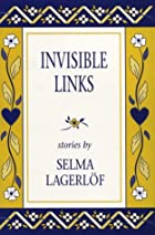 Another cover of the book Invisible links by Selma Lagerlöf