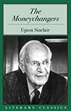 Cover of the book The Moneychangers by Upton Sinclair