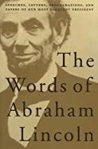Cover of the book The writings of Abraham Lincoln by Abraham Lincoln