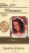Another cover of the book Elsie Dinsmore by Martha Finley