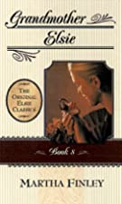 Cover of the book Grandmother Elsie by Martha Finley