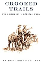 Cover of the book Crooked Trails by Frederic Remington