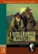 Cover of the book A Double Barrelled Detective Story by Mark Twain
