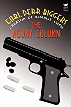 Cover of the book The Agony Column by Earl Derr Biggers