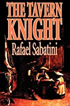 Another cover of the book The Tavern Knight by Rafael Sabatini
