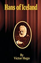 Cover of the book Hans of Iceland by Victor Hugo