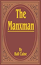 Cover of the book The Manxman by Hall Caine