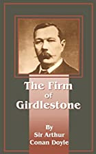 Another cover of the book The Firm of Girdlestone by Arthur Conan Doyle