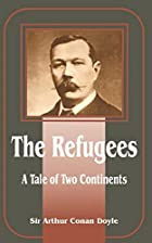 Another cover of the book The Refugees by Arthur Conan Doyle