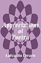 Cover of the book Appreciations of poetry by Lafcadio Hearn