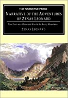 Cover of the book Narrative of the adventures of Zenas Leonard by Zenas Leonard