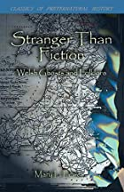 Cover of the book Stranger Than Fiction by Mary L. Lewes