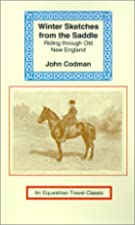 Cover of the book Winter sketches from the saddle by John Codman