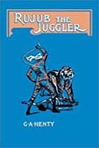 Cover of the book Rujub, the Juggler by G.A. Henty