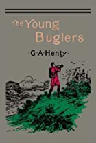 Another cover of the book The Young Buglers by G.A. Henty